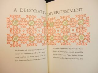 A Gathering of Types [with] A Decorative Divertissement [and with] Florilegium Typographia [and] With Line and Flower [and also with] ABCD: Initials and Display Alphabets [Five Volumes]