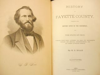 History of Fayette County, Together with Historic Notes on the Northwest and the State of Ohio....