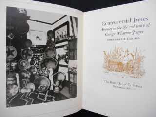 Controversial James; An essay on the life and work of George Wharton James