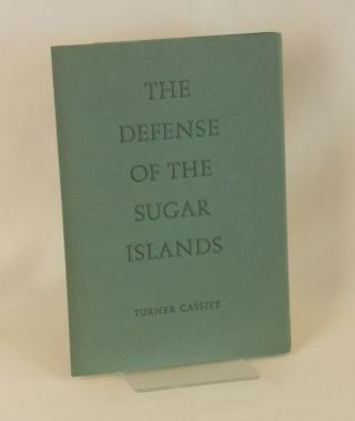The Defense of the Sugar Islands; A Recruiting Poster. Turner Cassity