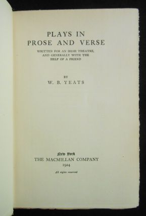 Plays in Prose and Verse; Written for An Irish Theatre, and Generally With the Help of a Friend