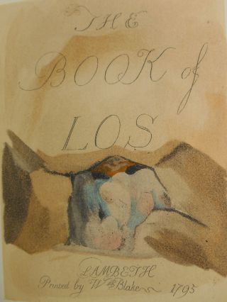 The Book of Los. William Blake, Geoffrey Keynes, Commentary and Bibliographical Statement.