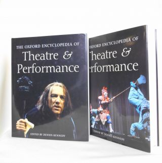 The Oxford Encyclopedia of Theatre and Performance. Dennis Kennedy.