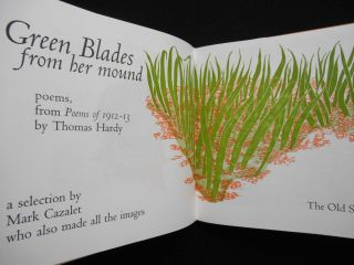 """Green Blades, from her mound [No. III of X of the special edition]; Poems from """"Poems of 1912 - 1913"""" by Thomas Hardy, A selection by Mark Cazalet who also made all the images"""