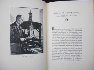 The Ashendene Press; C.H. St.J. Hornby's Foreword to His Descriptive Bibliography, with a Note on the Press by Will Ransom and a Check List of Its Books. C. H. St. John Hornby, Will Ransom, Note on the Press.