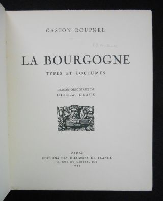 La Bourgogne: Types et Coutumes [Burgundy: Types and Customs]