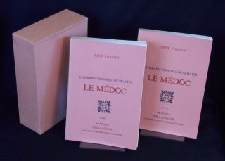 Un Grand Vignoble de Qualite, Le Medoc [A Great Vineyard of Quality, The Medoc]