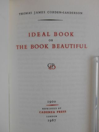 Ideal Book or The Book Beautiful (Cadenza Reprints on Typography No. 4) [CUSTOM BINDING - David Sellars]