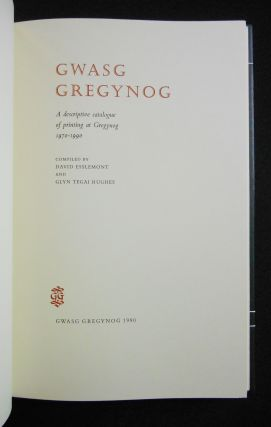 Gwasg Gregynog, A Descriptive Catalogue of Printing at Gregynog 1970-1990 [DELUXE EDITION, NO. XX OF XXV]