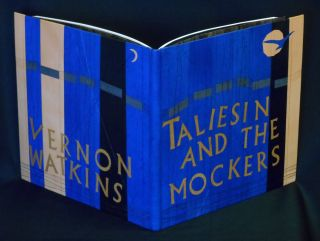 Taliesin and the Mockers [DESIGN BINDING - Paul Delrue]. Vernon Watkins, Gwen Watkins, Glenys...