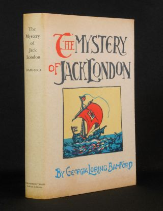 The Mystery of Jack London. Georgia Loring Bamford
