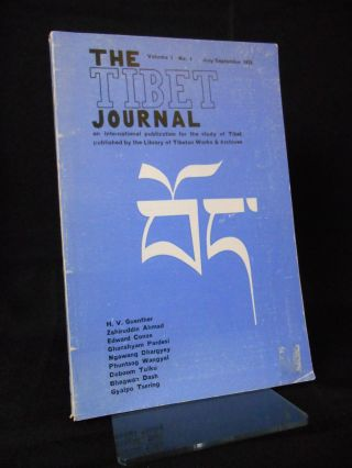 The Tibet Journal, Volume 1, Number 1, July/September 1975; An International Publication for the...