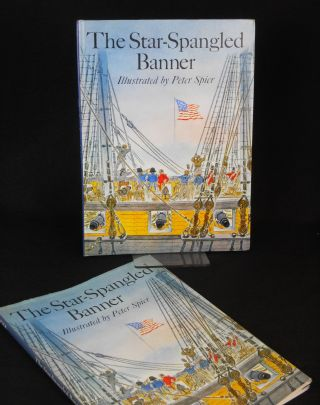 The Star-Spangled Banner. Peter Spier